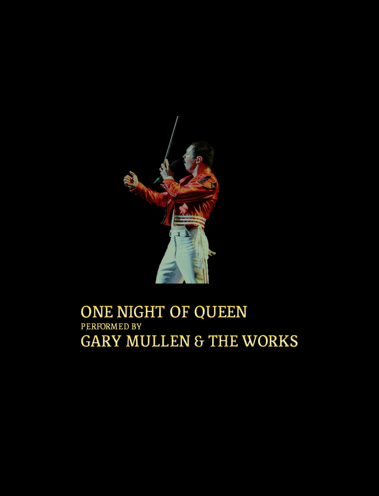 One Night of Queen | Gary Mullen and the Works